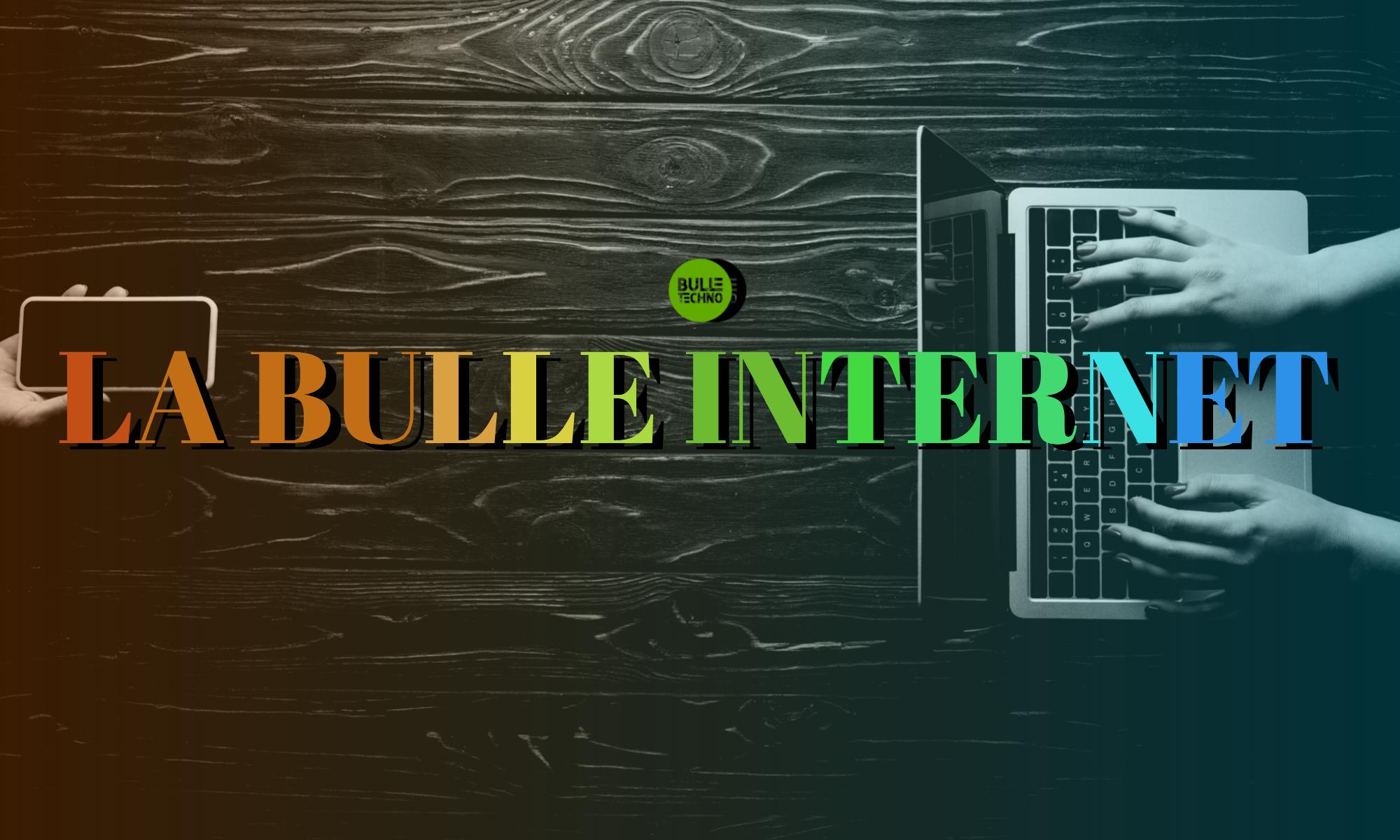 la bulle internet