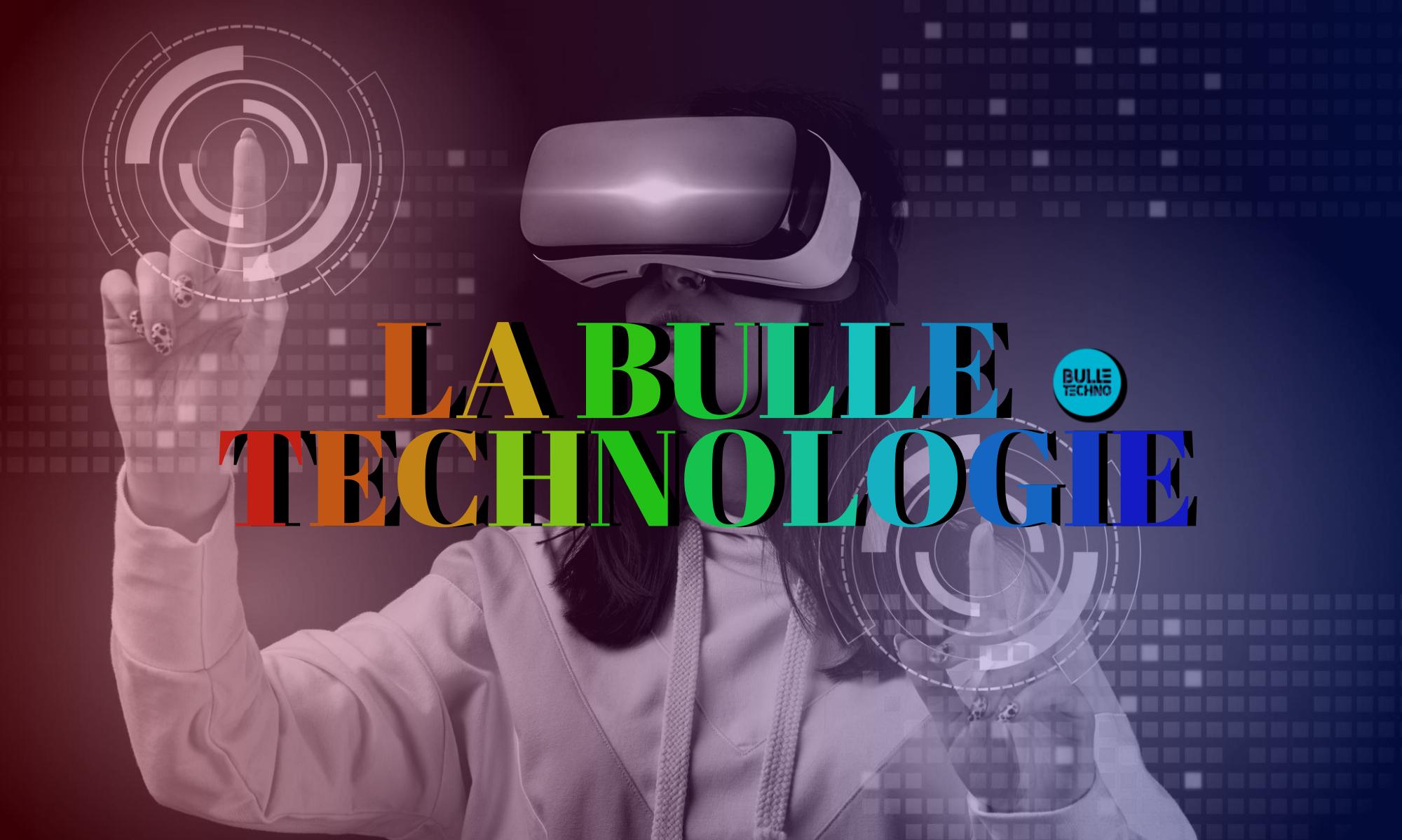 bulle technologie